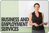 Business and Employment Services